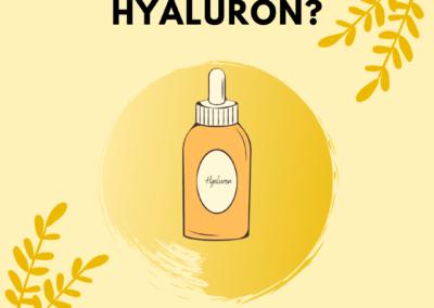 Was ist Hyaluron?
